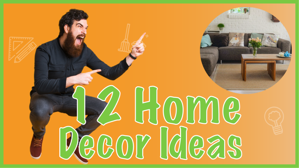 home decor ideas and tips