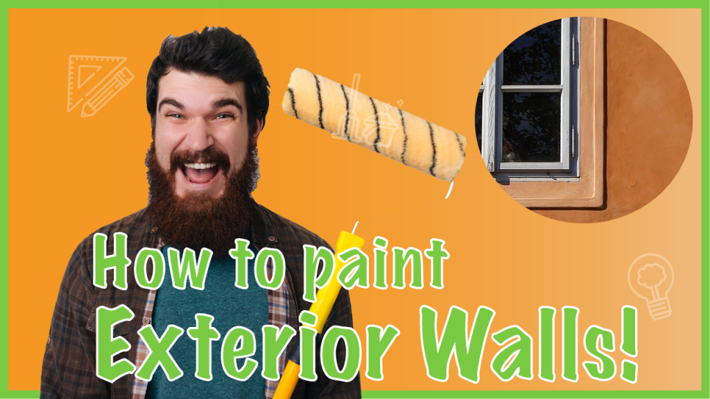 painting exterior walls correctly