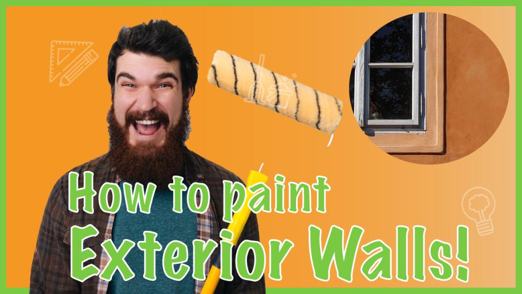 painting exterior walls correctly